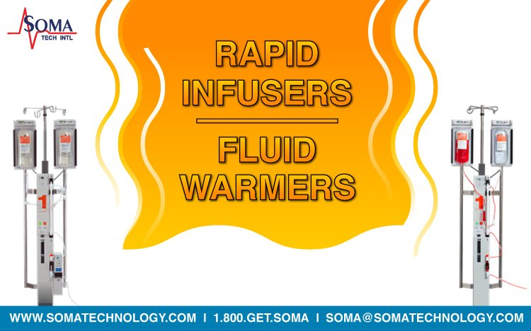 Rapid Infusers and Fluid Warmers offered by Soma Tech Intl