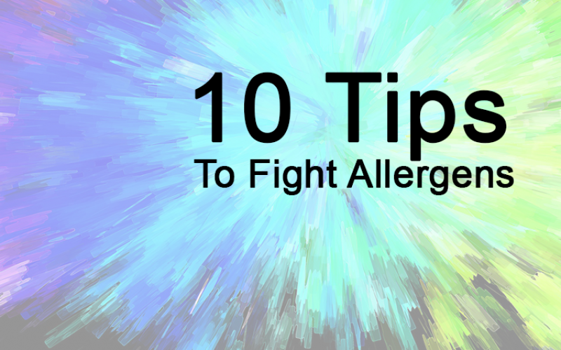10 Tips to Fight Allergens in Your Home