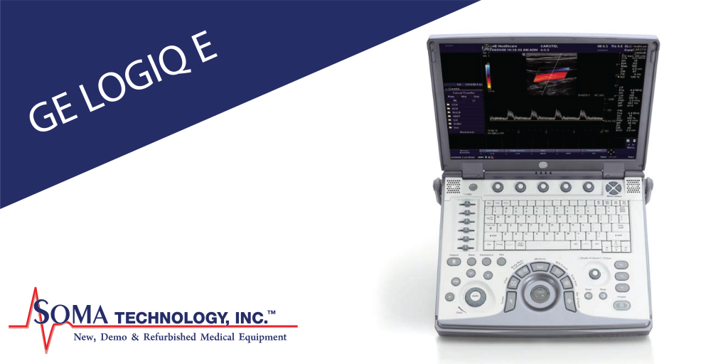 GE LOGIQ E - Portable Ultrasound Machine - Soma Technology, Inc.