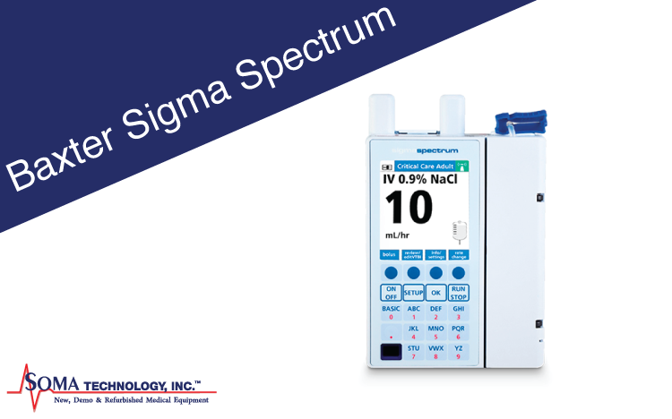 Baxter Sigma Spectrum - Infusion Pump - Soma Technology, Inc.