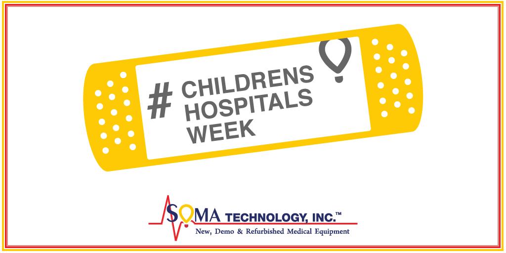 Children's Hospitals Week - Soma Technology, Inc.