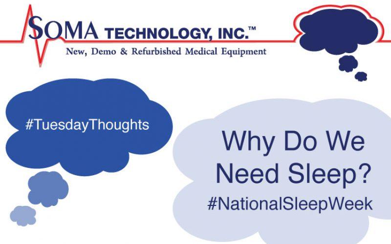 National Sleep Week: Why Do We Need Sleep?