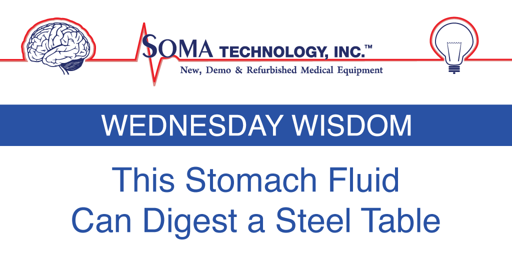This stomach fluid can digest a steel table - Soma Technology, Inc.