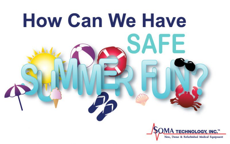 Tuesday Thought: How Can We Have Safe Summer Fun?