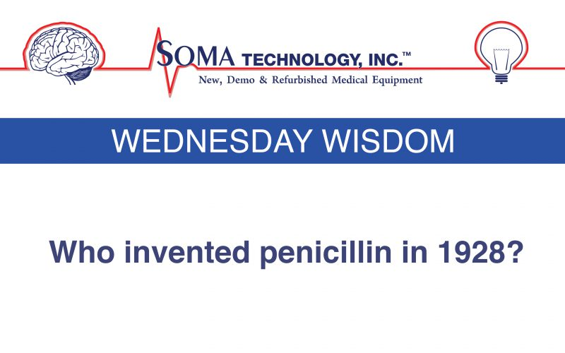 Wednesday Wisdom: Who Invented Penicillin in 1928?