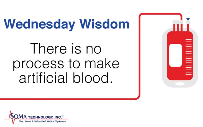 Wednesday Wisdom: There is No Process To Make Artificial Blood