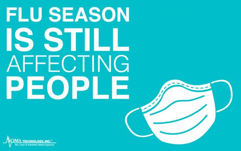 Flu Season is Still Largely Affecting People