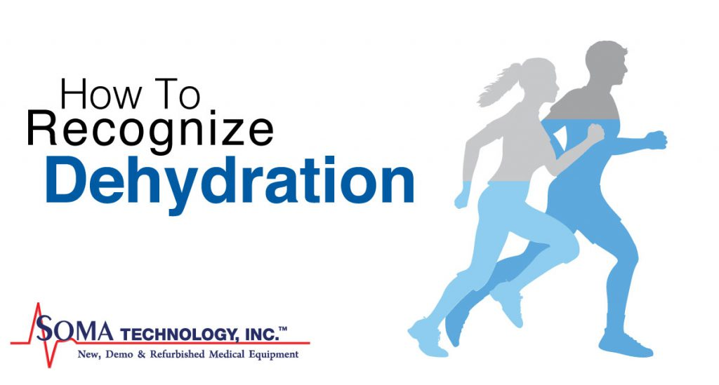 How to Recognize Dehydration - Soma Technology, Inc.