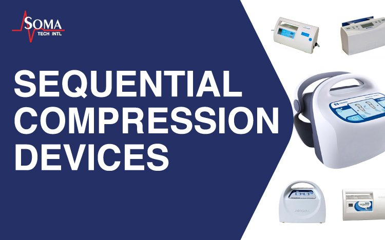 Sequential Compression Devices - Soma Tech Intl - Sequential Compression Device