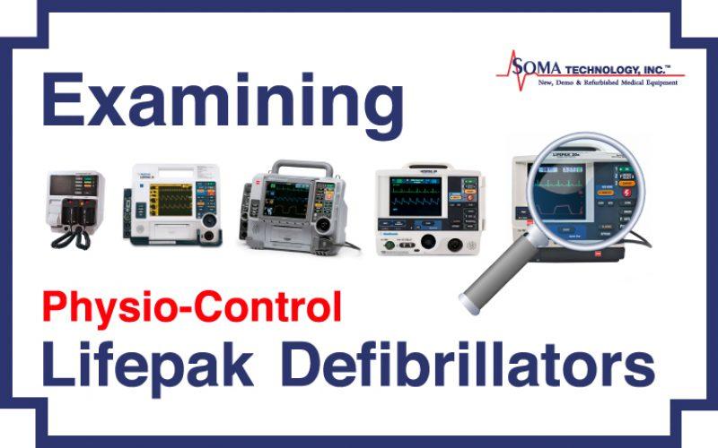 Examining the Physio-Control Lifepak Defibrillator Line