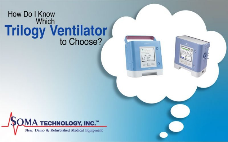 How Do I Know Which Trilogy Ventilator to Choose?