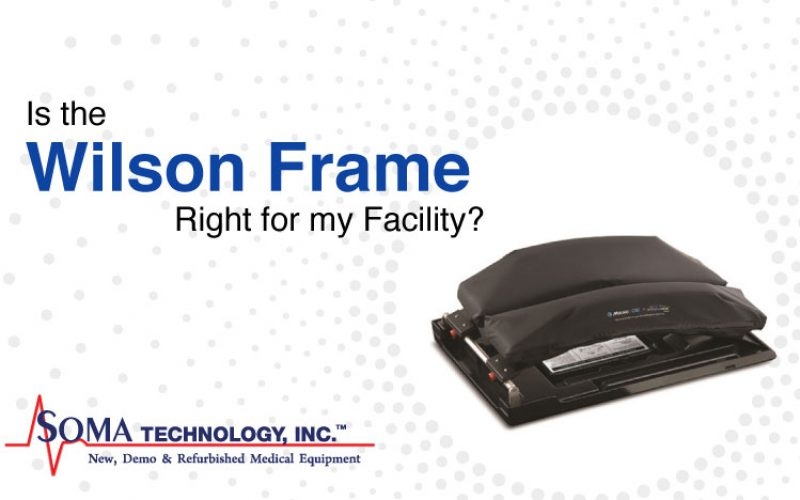 Is the Wilson Frame Right for my Facility?