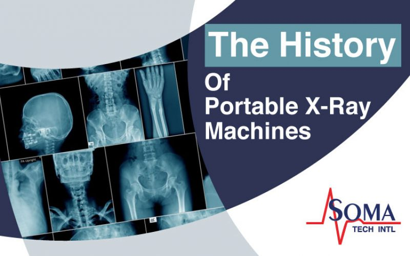 The History of Portable X-Ray Machines