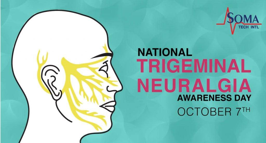 National Trigeminal Neuralgia Awareness Day | October 7th