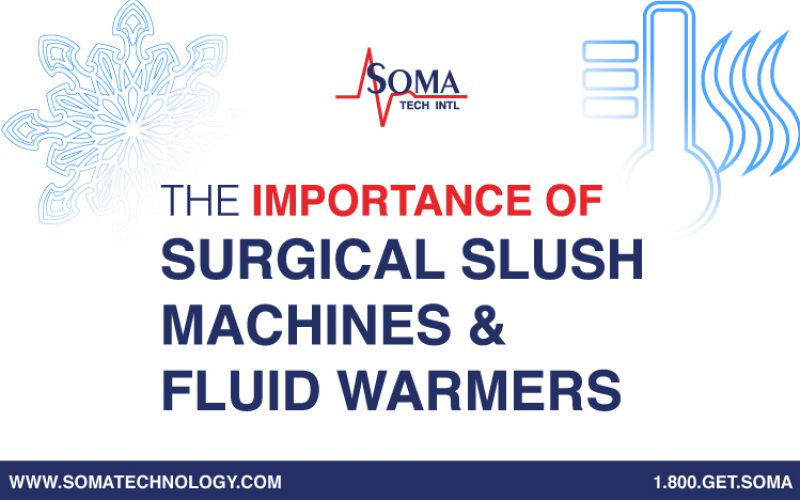 What Is the Importance of Surgical Slush Machines and Fluid Warmers?