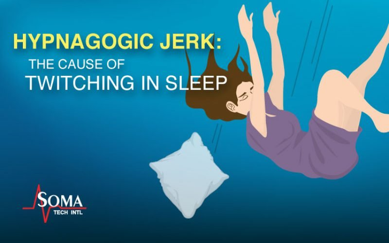 Hypnagogic Jerk: The Cause Of Twitching in Sleep