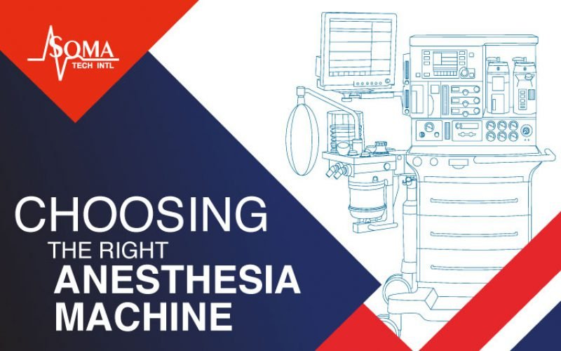Choosing The Right Anesthesia Machine
