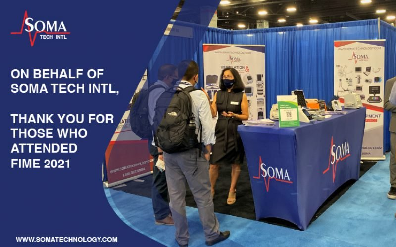 FIME 2021: Soma Tech Intl At The Annual Medical Expo In Miami