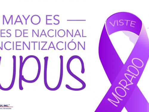 Mes Nacional de Concientización sobre el Lupus - Soma Technology, Inc.