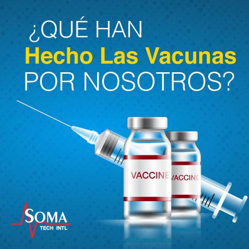 Que Han Hecho Las Vacunas Por Nosotros