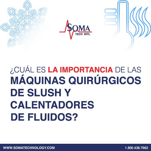 ¿Cuál Es La Importancia De Las Máquinas Quirúrgicos De Slush Y Calentadores De Fluidos?