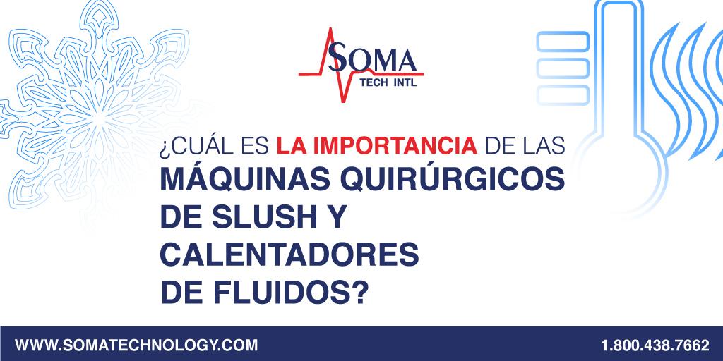 Máquinas Quirúrgicos De Slush Y Calentadores De Fluidos?