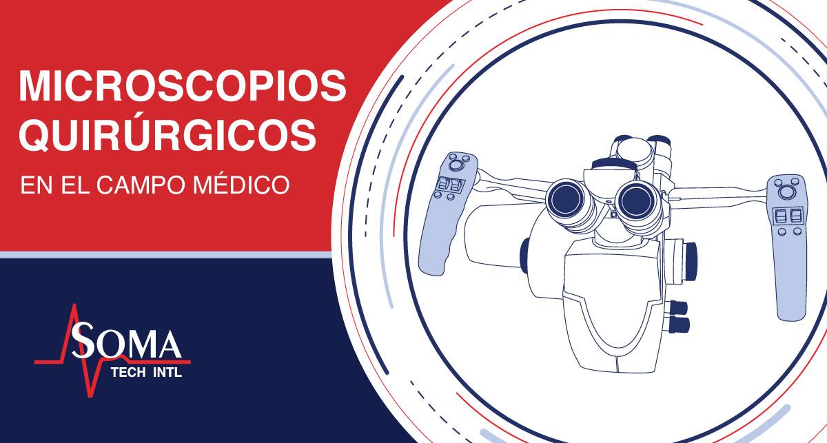 Microscopios Quirúrgicos En El Campo Médico