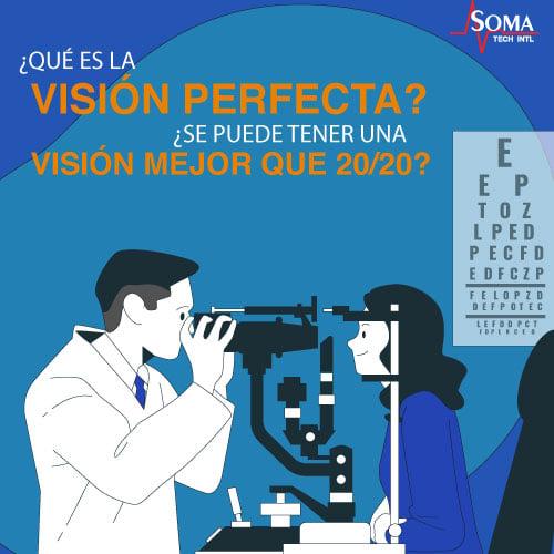 ¿Qué Es La Visión Perfecta? ¿Se Puede Tener Una Visión Mejor Que 20/20?